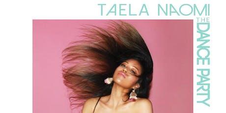 #TheDancePartyNYC ft. DJ Taela Naomi tickets