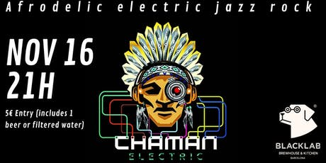 Chaman Electric - Live @BlackLab tickets