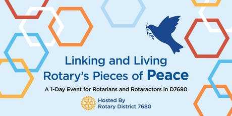 Linking and Living Rotary's Pieces of Peace tickets