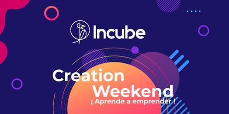 Creation weekend entradas