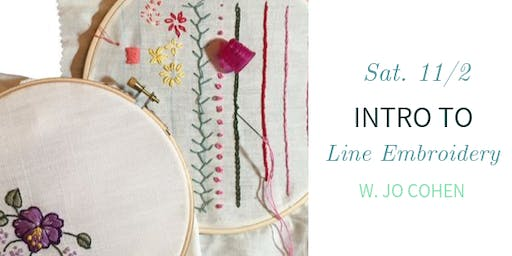 Intro to Line Embroidery w. Jo Cohen- Sat., 11/2