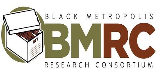 Black Metropolis Research Consortium (BMRC) Annual Meeting
