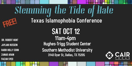 Stemming the Tide of Hate: Texas Islamophobia Conference tickets