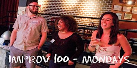 IMPROV 100 MONDAYS-  Intro to Improv - Build Confidence WINTER tickets