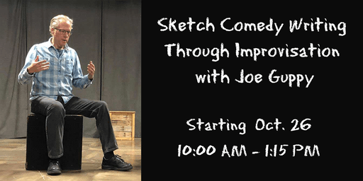 Sketch Comedy Writing Through Improvisation with Joe Guppy