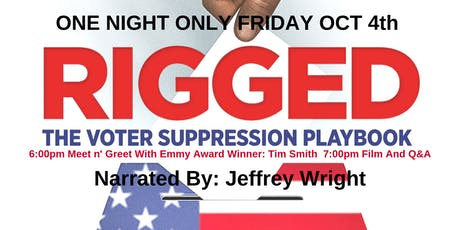 """RIGGED: The Voter Suppression Playbook"" Meet n' Greet, Film and Q&A tickets"