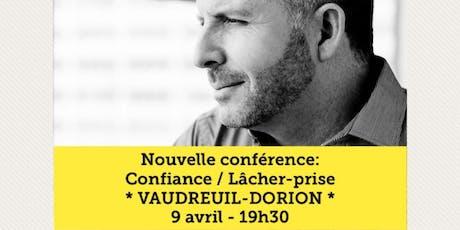 VAUDREUIL-DORION - Confiance / Lâcher-prise 15$  tickets