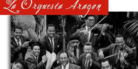 WBAI Presents La Orquesta Aragon 80th Anniversary! tickets