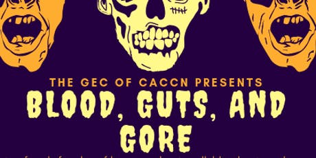 "GEC-Fall Ed Day ""Blood, Guts, & Gore"" tickets"