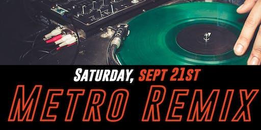 METRO REMIX DANCE PARTY