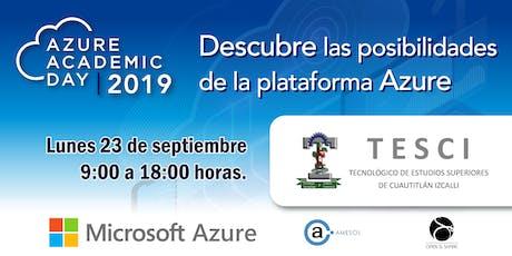 Azure Academic Day 2019 - Tecnológico de Estudios Superiores de Cuautitlán boletos