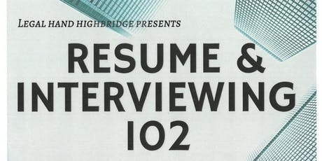 Resume and Interviewing 102 tickets