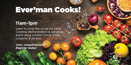 Ever'man Cooks ! Shopping & Cooking the Co-op Sales w/ LauraLee tickets