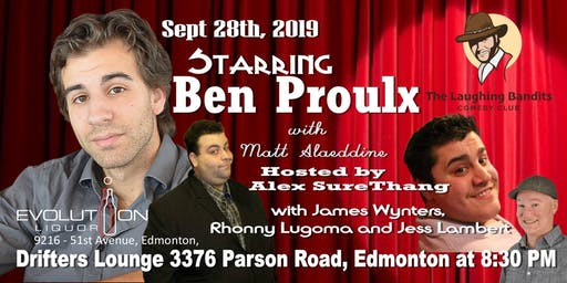 The Laughing Bandits Comedy Starring Ben Proulx