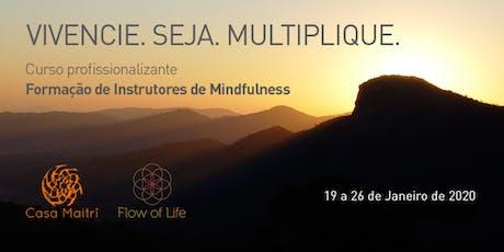 Formação Profissional de Mindfulness - Módulo I (Jan/2020) ingressos