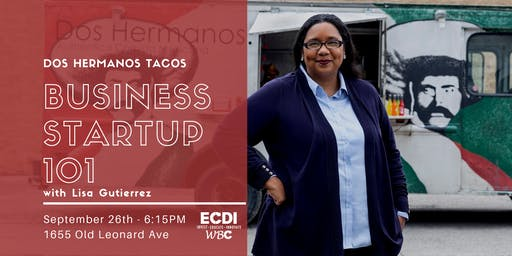 Business Startup 101 with Lisa Gurierrez