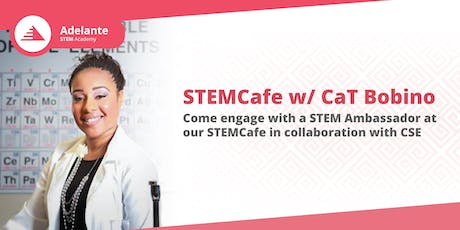 STEM Cafe  |  CaT Bobino tickets