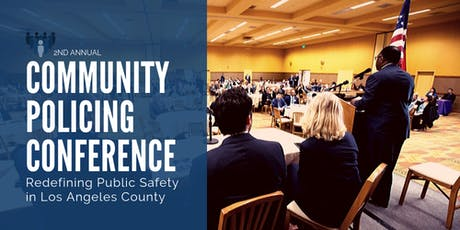Community Policing Conference: Redefining Public Safety in L.A. County tickets