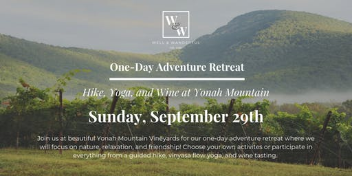 One-Day Adventure Retreat: Hike, Yoga, & Wine at Yonah Mountain