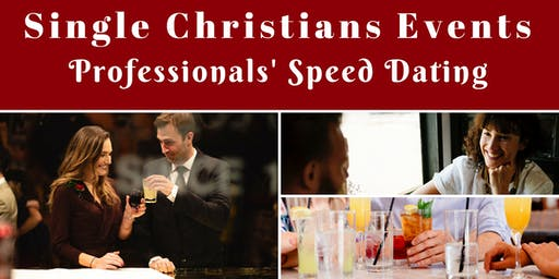 Single Christians Events: Professionals' Speed Dating, 25-35yrs, London