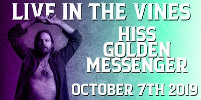 Live in the Vines: Hiss Golden Messenger
