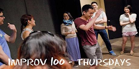 IMPROV 100 THURSDAYS-  Intro to Improv - Build Confidence WINTER tickets