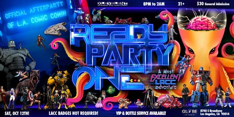 READY PARTY ONE: A Most Excellent L.A. Comic Con Adventure! tickets