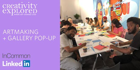 Artmaking & Gallery Pop-up at LinkedIn tickets