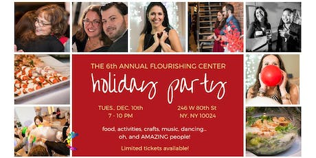 6th Annual - Flourishing Center Holiday Party!  tickets