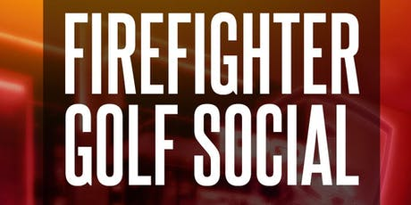 Firefighter Golf Social tickets