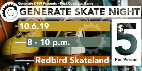 GENERATE SKATE NIGHT tickets