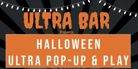 ULTRA POP-UP &PLAY HALLOWEEN tickets