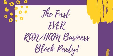 Ran/Ham Business Block Party! tickets