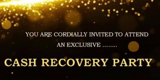 Cash Recovery Party