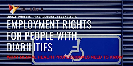 ETHICS Employment Rights for People with Disabilities - 6 CEs tickets