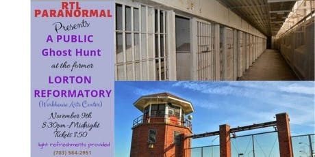 RTL Presents A Public Ghost Hunt At The Former Lorton Reformatory tickets