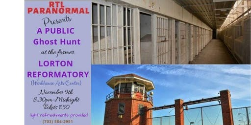 RTL Presents A Public Ghost Hunt At The Former Lorton Reformatory
