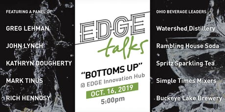 "EDGE Talks: ""Bottoms Up"" tickets"