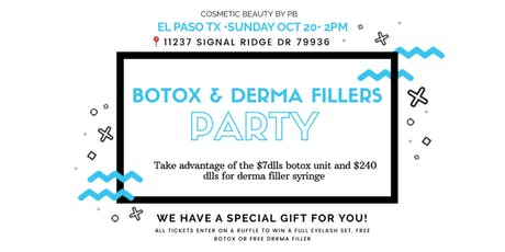 BOTOX & DERMA FILLERS PARTY BY PB tickets