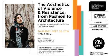 The Aesthetics of Violence & Resistance,  from Fashion to Architecture tickets