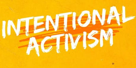 Intentional Activism tickets
