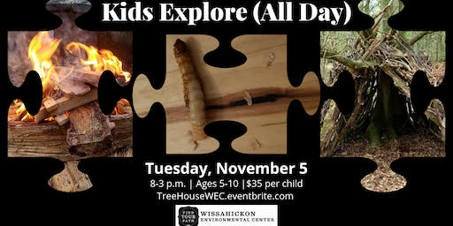 Kids Explore (All Day)