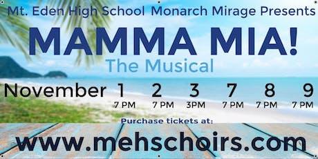 Mt. Eden High School Choir Presents - Mamma Mia the Musical! tickets