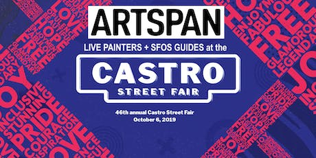 ArtSpan Live Painters + SFOS Guides at the Castro Street Fair tickets