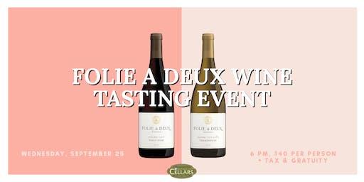 Folie A Deux Wine Tasting Event