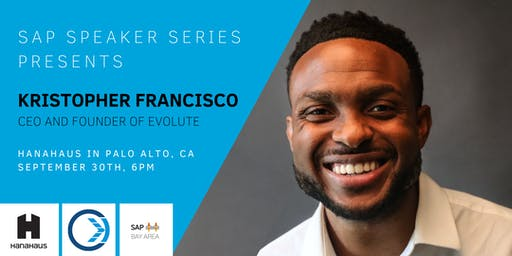 SAP Speaker Series Presents Kristopher Francisco