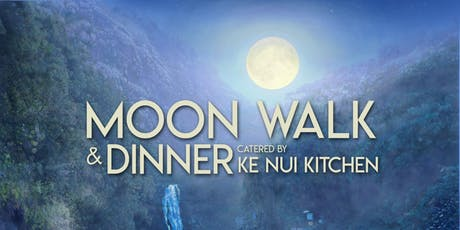 Waimea Valley and Ke Nui Kitchen October Moon Walk and Dinner tickets