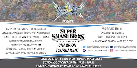 GypsyMoon Super Smash Ultimate Champion Tournament tickets