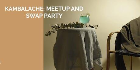 Kambalache: Meetup and swap party. boletos