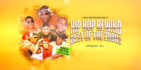 Hip Hop Rewind  - LONG WEEKEND PARTY tickets